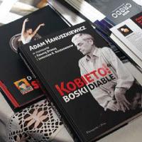 """""""Kobieto! Boski diable"""" wywiad z Adamem Hanuszkiewiczem"""