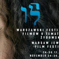 Warszawski Festiwal Filmów O Tematyce Żydowskiej - polecam
