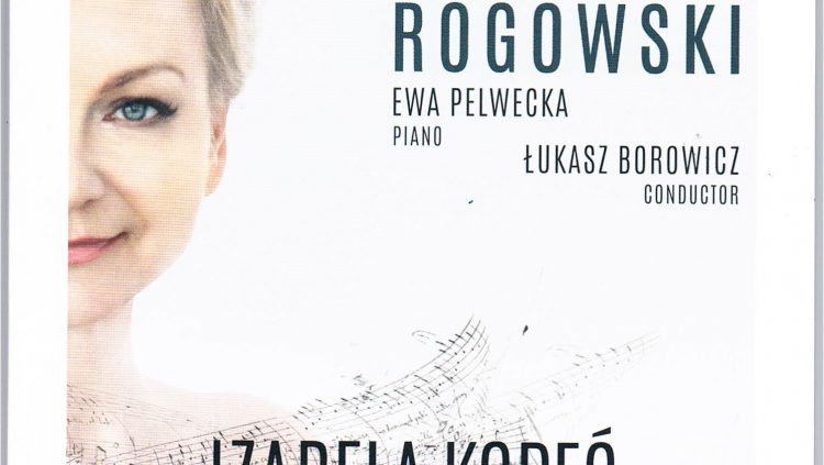 IIzabela Kopeć i Orkiestra Opery Narodowej odkrywa na nowo Ludomira Michała Rogowskiego - zaproszenie na koncert w Filharmonii w Lublinie