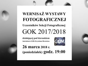 Zaproszenie ma wernisaż wystawy fotografii w Wiązownie 26 marca (patronat magazynu)