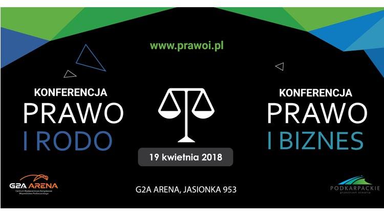 Prawo i biznes, Prawo i RODO - dwie konferencje w G2A Arena tego samego dnia!