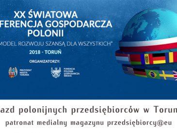 Jubileuszowa XX Konferencja Gospodarcza Polonii - zapraszamy do Torunia!