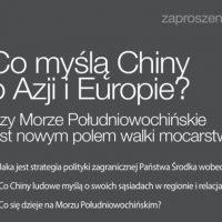 Co myślą Chiny o Azji i Europie? - zaproszenie na debatę.