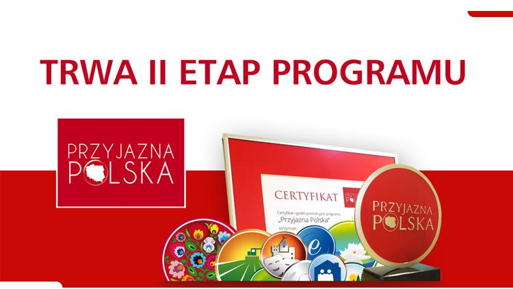 Przyjazna Polska - trwa 2 etap konkursu!