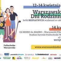 XIII Warszawskie Dni Rodzinne, czyli zwalcz nudę!