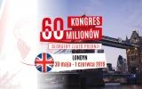 Kongres 60 Milionów: Londyn !