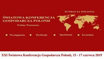 Już w czerwcu Światowa Konferencja Gospodarcza Polonii !