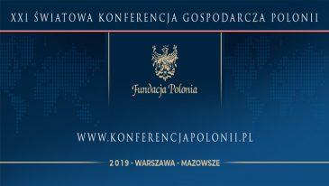 XXI edycja Światowej Konferencji Gospodarczej Polonii już w połowie czerwca!