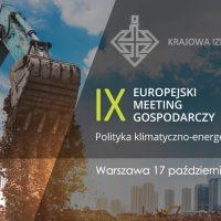 """IX Europejski Meeting Gospodarczy: """"Węgla tyle ile trzeba i tak długo jak to konieczne w interesie gospodarki i obywateli..."""""""