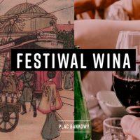 Na placu Bankowym w ten weekend poleje się wino!