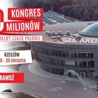 Kongres 60 Milionów: G2A Arena pod Rzeszowem, ognisko nad Zalewem Solińskim i wizyta w Krakowie (plus turniej golfowy i zawody żeglarskie)