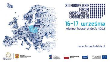 Europejskie Forum Gospodarcze – Łódzkie 2019, 16 i 17 września
