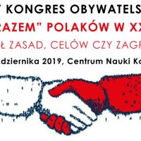 XIV KONGRES OBYWATELSKI, 19 października. Przyjdź, posłuchaj, zabierz głos!