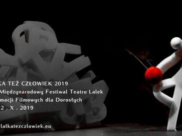 """""""Lalka też Człowiek"""", czyli XIV Międzynarodowy Festiwal Teatru Lalek i Animacji Filmowych dla Dorosłych (5 – 12 października)."""