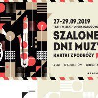 Ostatni wrześniowy weekend to w Warszawie Szalone Dni Muzyki!