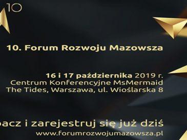 10. Forum Rozwoju Mazowsza, 16 i 17 października