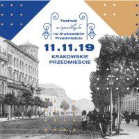 Festiwal Niepodległa na Krakowskim Przedmieściu
