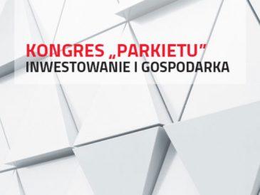 """Kongres """"Parkietu"""", inwestowanie i gospodarka. Już 25 listopada!"""