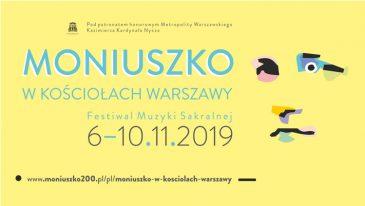 Festiwal Moniuszko w kościołach Warszawy, 6 - 10 listopada