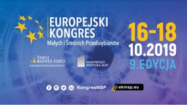 9. Europejski Kongres Małych i Średnich Przedsiębiorstw, czyli dlaczego warto było być w Katowicach