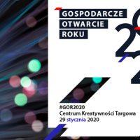 29 stycznia Gospodarcze Otwarcie Roku 2020 w Centrum Kreatywności Targowa