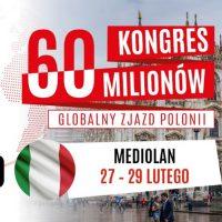 Kongres 60 Milionów w Mediolanie, 27 - 29 lutego