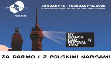 MyFrenchFilmFestival 2020, oglądaj za darmo do 16 lutego !