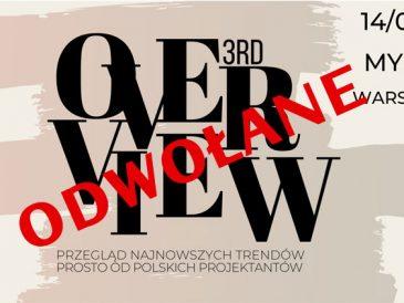 OVERVIEW 3rd odbędzie się w innym terminie!