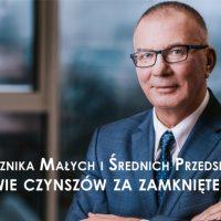 Apel Rzecznika Małych i Średnich Przedsiębiorstw w sprawie czynszów za zamknięte lokale