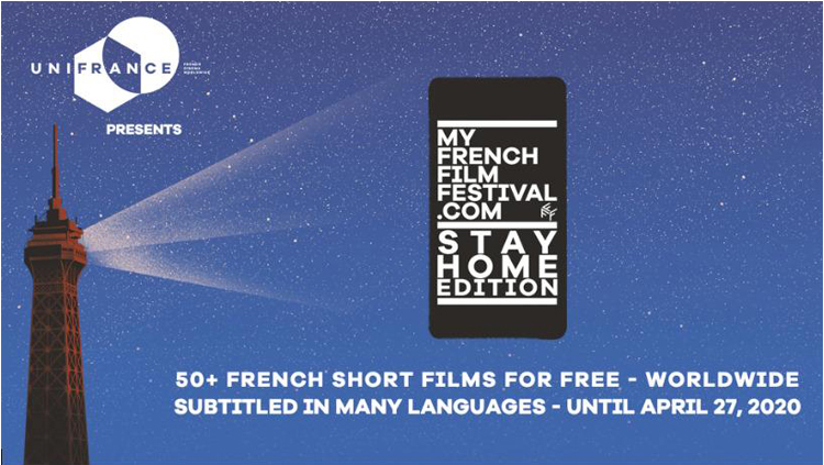 MyFrenchFilmFestival, STAY HOME edition (free entrance)