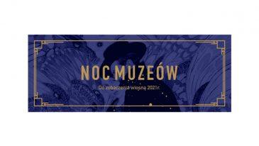Noc Muzeów została odwołana, urządź sobie własną Noc Muzeów!