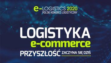 e-LOGISTICS LIVE 2020. Wydarzenie, w którym przyszłość zaczyna się dziś!