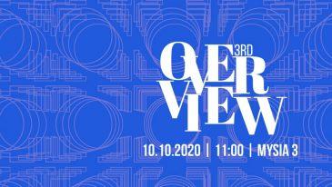 Znamy już nowy termin OVERVIEW 3rd, to 10 października