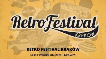 Retro Festival Kraków, przyjechać do Krakowa czy wziąć udział online?