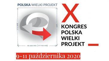 Jubileuszowy Kongres Polska Wielki Projekt tylko online