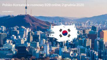 Polsko-Koreańskie rozmowy B2B online, 2 grudnia