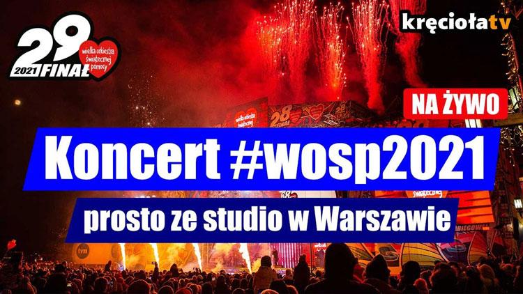 Obejrzyj nagranie z finałowego koncertu Wielkiej Orkiestry Świątecznej Pomocy 2021