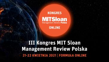 III Kongres MIT Sloan Management Review odbędzie się w kwietniu online