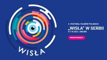 """Festiwal """"Wisła"""" w Serbii będzie online"""