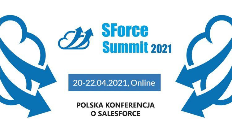 SForce Summit 2021 (online) - konferencja dla specjalistów od Salesforce