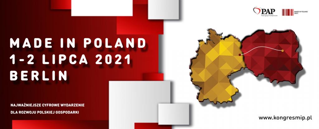 Kongres Made in Poland, 1-2 lipca 2021