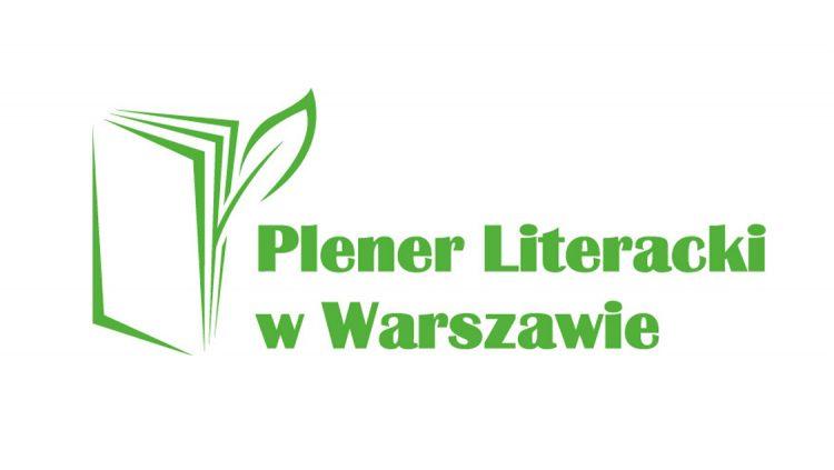Plener Literacki w Warszawie, 18 - 20 czerwca