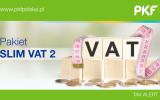 Ma być prościej z VAT-em
