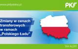 """TAX ALERT: """"Polski Ład"""" i zmiany w zakresie cen transferowych"""