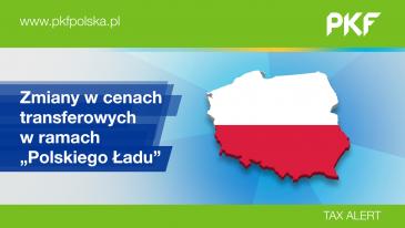 """PKF Tax Alert: """"Polski Ład"""" i ceny transferowe"""