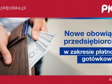 Nowe obowiązki przedsiębiorców zakresie płatności gotówkowych