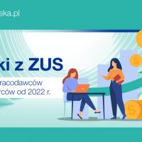 PKF Alert: Zmiany w zasiłkach z ZUS od stycznia 2022 – kolejne zmiany dla pracodawców i przedsiębiorców